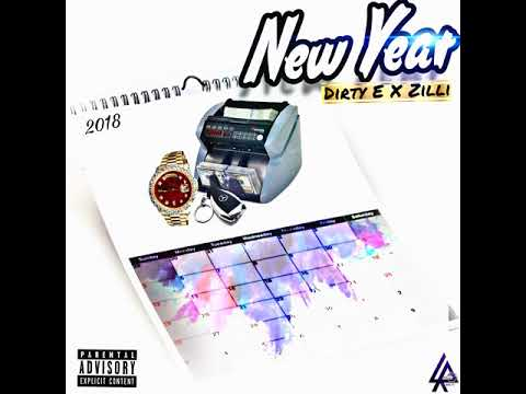 Dirty E X Zilli - New Year