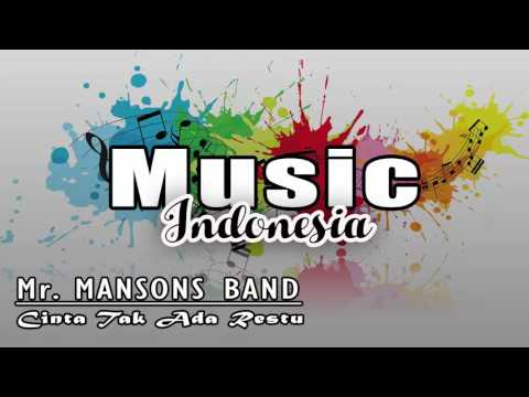 Mr. Mansons Band - Cinta Tak Ada Restu
