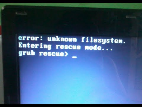 Linux : How To Fix Error : Unknown Filesystem Entering Rescue Mode    Grub  Rescue!!