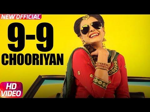 9-9 Choorhiyan | Kirandeep Kaur | Narinder Batth | Desi Crew | Latest Punjabi Song 2017 |