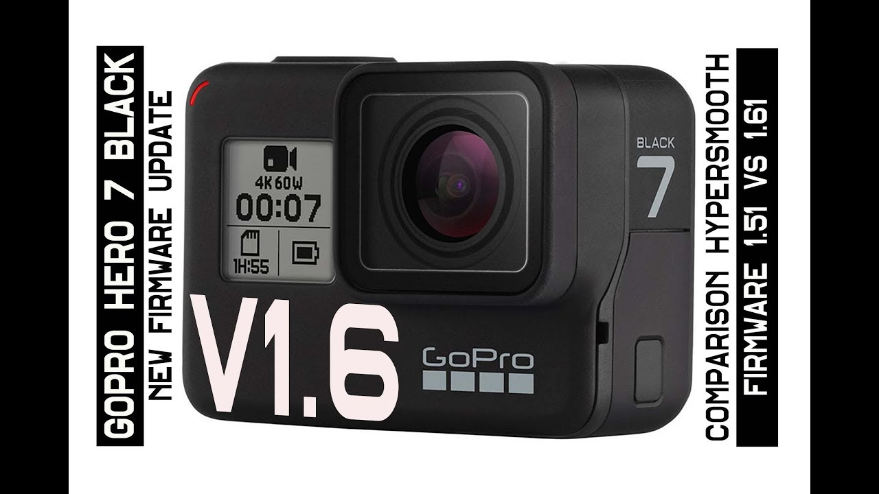 Gopro hero7 cameras receive new firmware – get versions 2. 0 and.