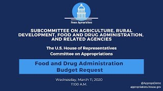 Food and Drug Administration Budget Request for FY2021 (EventID=110702)