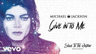 Michael Jackson - Give in to Me (Official Audio) Special Edition Album
