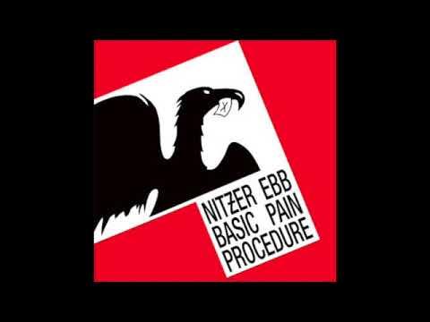 Nitzer Ebb - Basic Pain Procedure (Full Album - 1983)