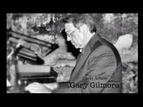 Gary Gilmore - Dario Artuso soprano Gabriella Selvaggio