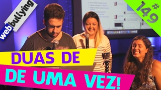 WEBBULLYING (FACEBULLYING) #149 - DUAS DE UMA VEZ (Brasilia, DF)