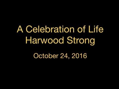 Celebration of Life - Harwood Strong - 10/24/16