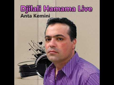 Djilali Hamama - Anta Kemini (Live)