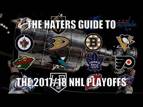 The Haters Guide to the 2017/18 NHL Playoffs