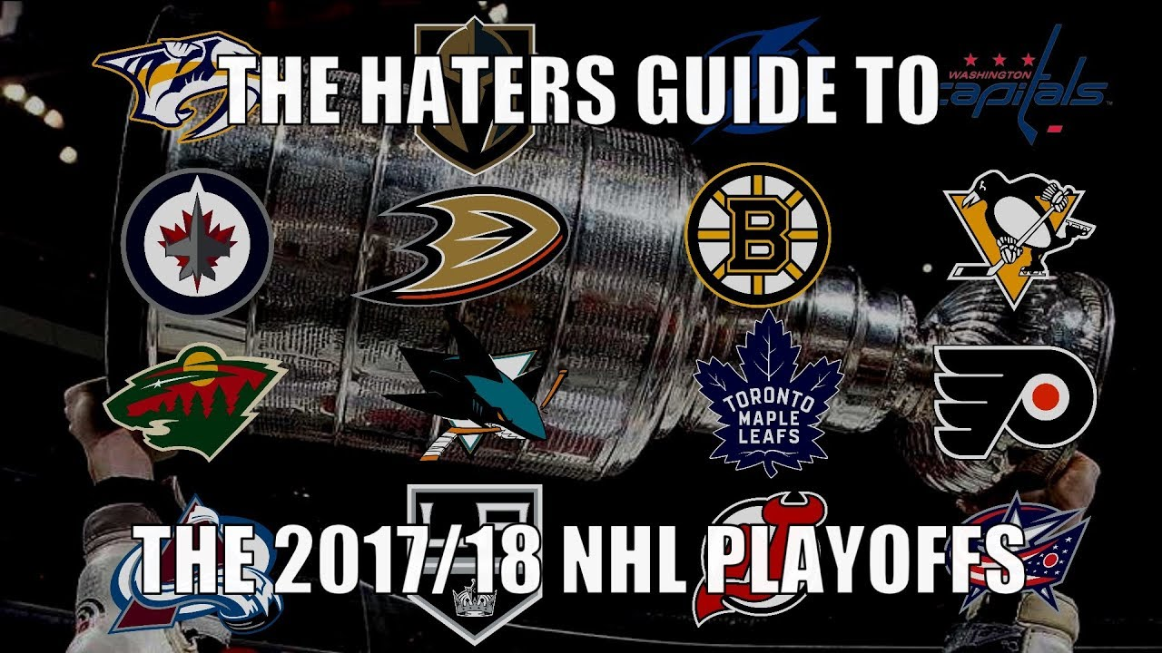 the-haters-guide-to-the-2017-18-nhl-playoffs