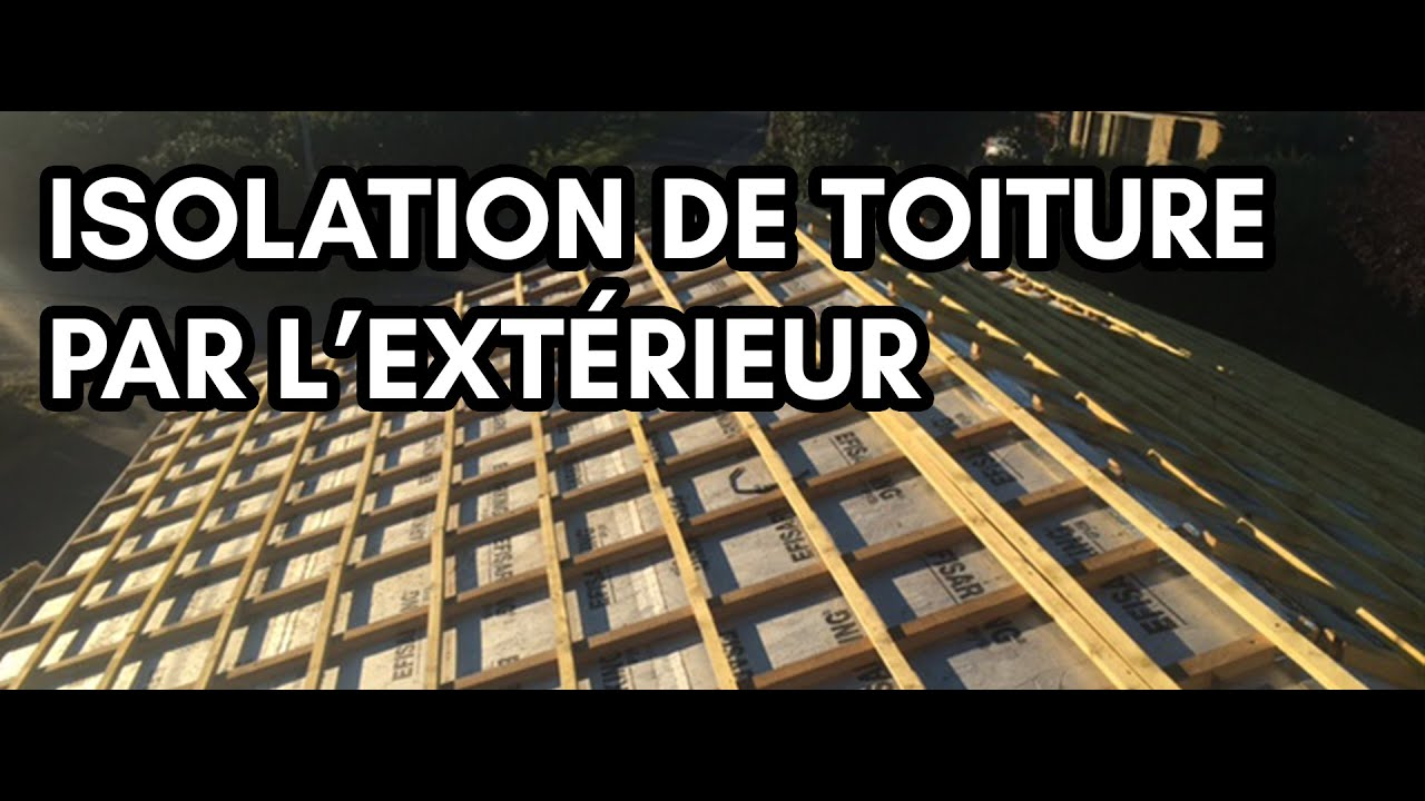 Isolation toiture par l 39 ext rieur youtube for Isolation toit garage styrodur