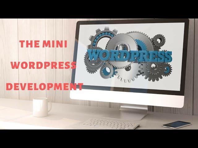 [INTERMEDIATE LEVEL] Lesson 1 : Welcome to the course [The mini Wordpress development course]