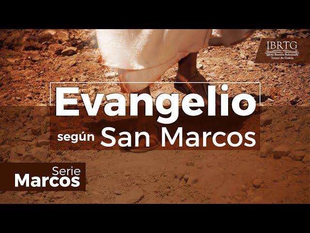 Panorama del Evangelio Según Marcos/La llegada del Rey Jesús/Parte #1/Serie Marcos/Ps. Plinio Orozco
