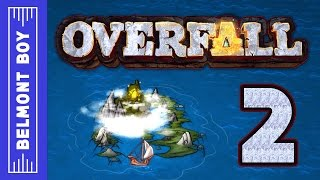 Trolls are Generous Lovers - Overfall Gameplay Part 2 - PC