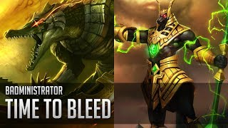 Repeat youtube video Badministrator - Time to Bleed (Nasus/Renekton Tribute)