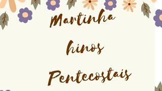 Marta Soares Hinos pentecostais