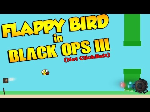 FLAPPY BIRD IN BLACK OPS 3 ZOMBIES!! (Not Clickbait)
