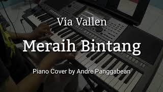 Meraih Bintang - Via Vallen   Piano Cover by Andre Panggabean