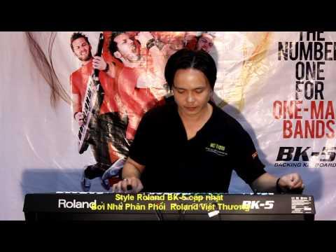 Style Roland BK-5-Việt Thương_Không Bao Giờ Quên Anh