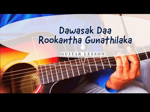Dawasak Daa Rookantha Gunathilaka Guitar Lesson