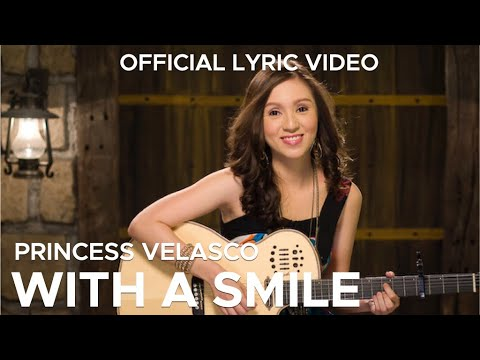 WITH A SMILE by Princess Velasco (Official Lyric Video)
