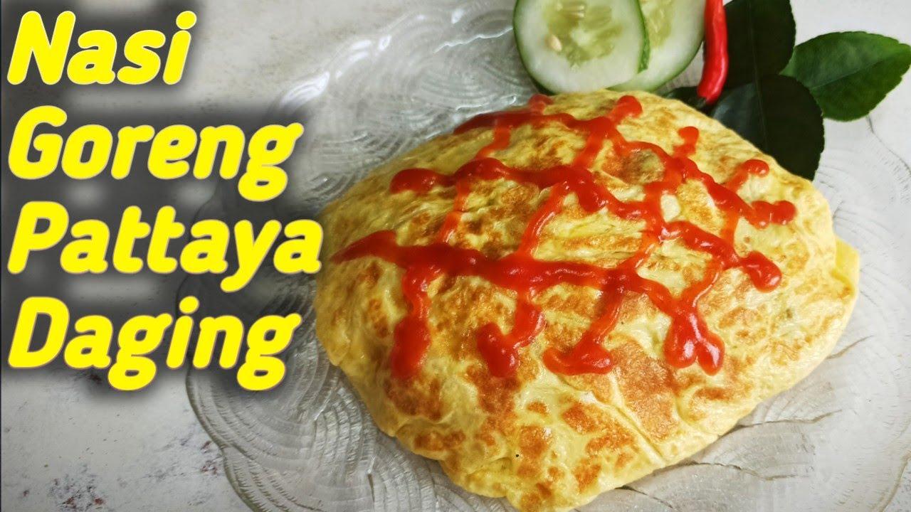 Resepi Nasi Goreng Pattaya Daging | Mudah untuk dicuba musim PKP - YouTube
