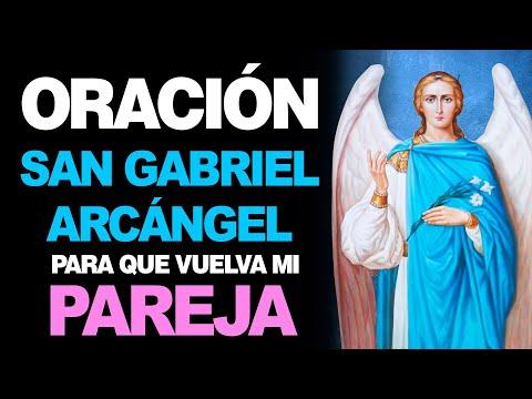 🙏 Oración al Arcángel San Gabriel para que VUELVA MI PAREJA AMADA 💔