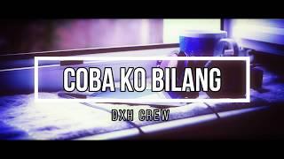 Hip-Hop Papua Coba Ko Bilang DXH Crew.mp3