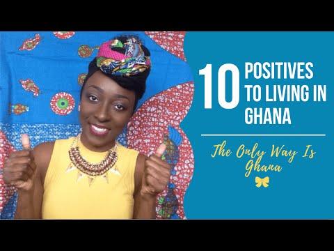 10 Positives To Living In Ghana