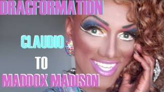 DragFormation: Claudio To Maddox Madison