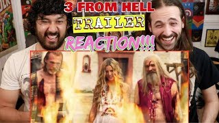 "3 FROM HELL | TRAILER | ""The Devil's Rejects"" Sequel - REACTION!!!"