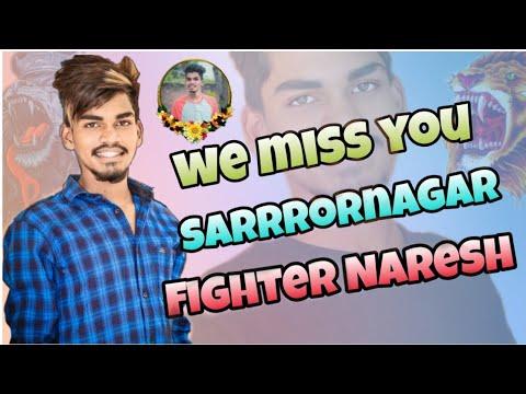 We Miss You Sarrornagar Fighter Naresh (plz Come Back)