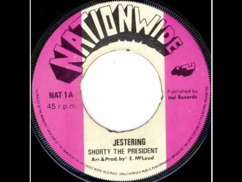 Shorty The President - Jestering