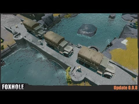 Trucks and Expansions - Foxhole (Update 0.0.8 & 0.0.9 ) |