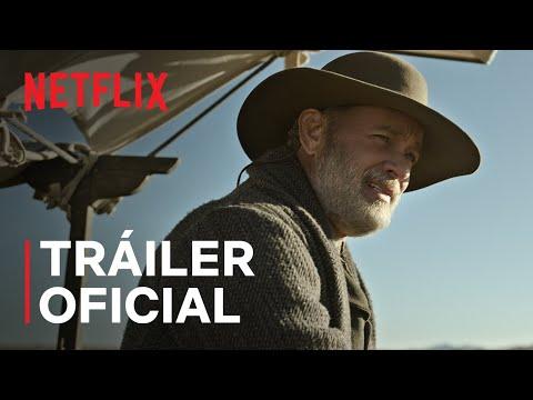 'Noticias del gran mundo' protagonizada por Tom Hanks (EN ESPAÑOL)   Tráiler oficial   Netflix