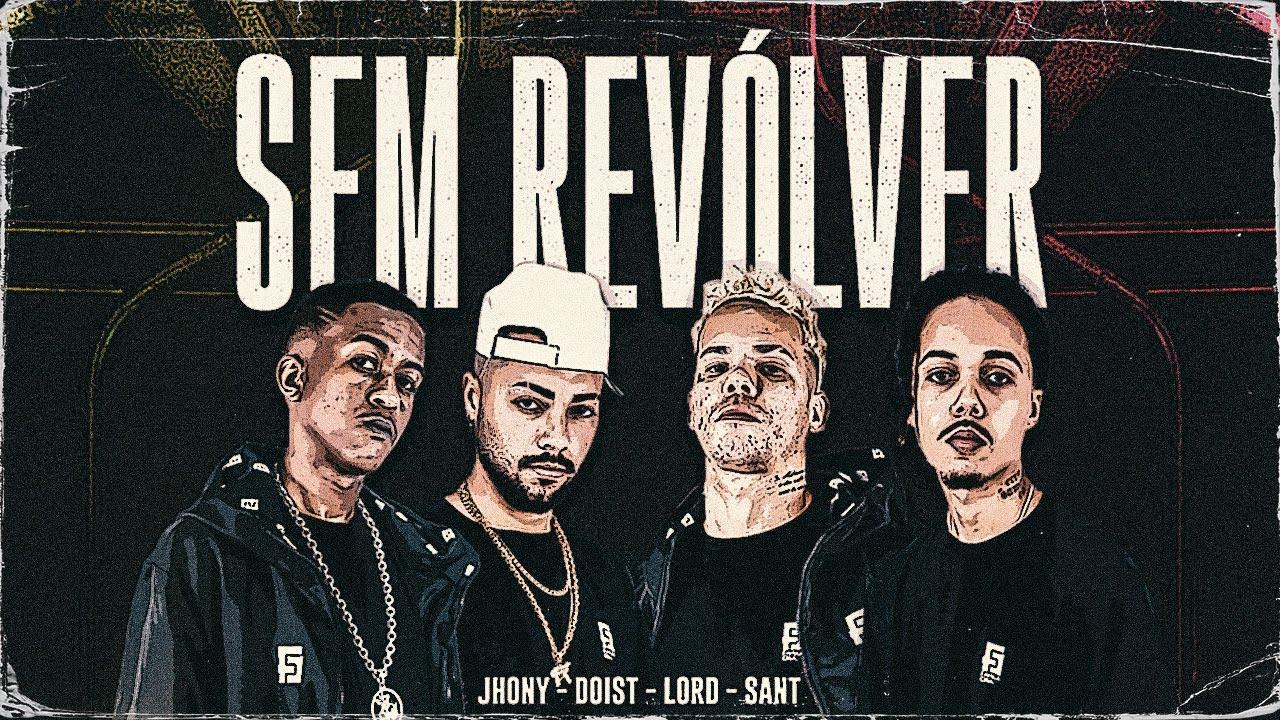 Sem Revólver - Jhony MC | DoisT | Sant | Lord (prod. Índio e RVL$) 🌪️