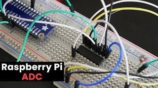 Raspberry Pi ADC: MCP3008 Analog to Digital Converter