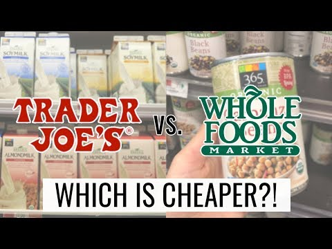 WHICH IS CHEAPER?! 💸Trader Joe's VS. Whole Foods Price Comparison