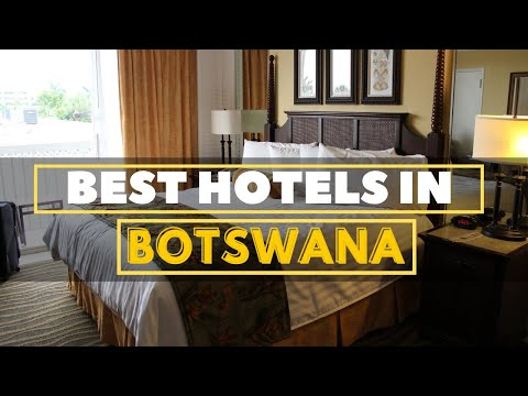 Best hotels in Botswana
