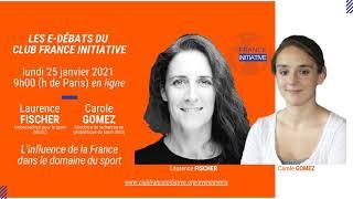 [INVITATION] E-Débat avec L. FISCHER et C. GOMEZ sur l'influence de la France dans le sport