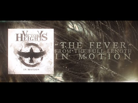 VICTORY HEIGHTS - The Fever (OFFICIAL LYRIC VIDEO)