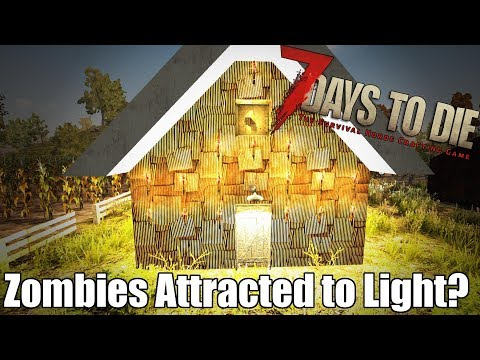 7 Days to Die - Do Lights Attract Zombies? - Torches, Candles, Electric Light (Alpha 16)