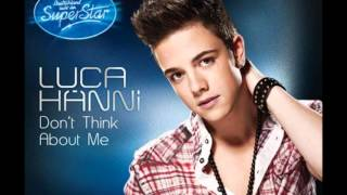 Luca Hänni Don't think about me (Original)