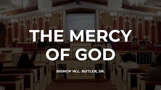 God Shows His Mercy (Part 2) || Bishop Butler