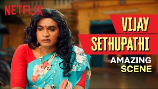 Proof that Vijay Sethupathi can play ANY character | Super Deluxe | Netflix India