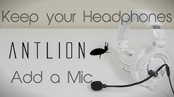 Keep your Headphones. Add a Mic - ANTLION Mod Mic 4.0 (4K)