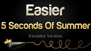 5 Seconds Of Summer - Easier (Karaoke Version)