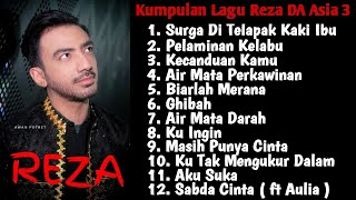 Download lagu Kumpulan Lagu Reza DA Asia 3 ( Part 1 ) Full Album