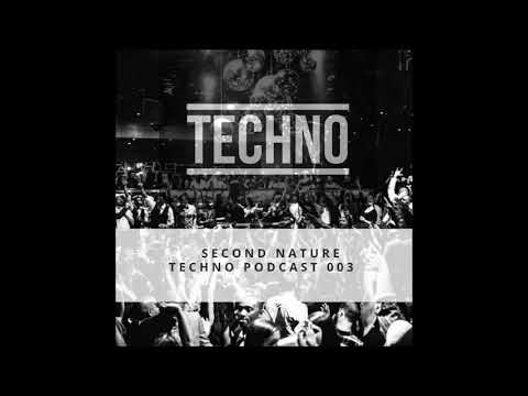 Techno Podcast 003 - SecondNature (Cape Town, South Africa)