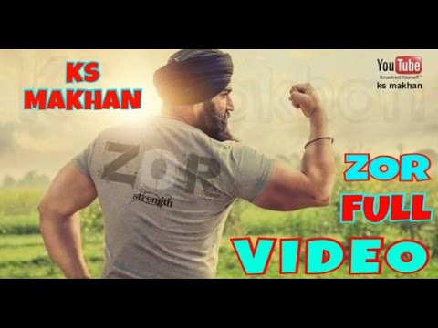 ZOR | KS MAKHAN | FULL VIDEO | PARMISH VERMA | LATEST PUNJABI SONG 2017 |